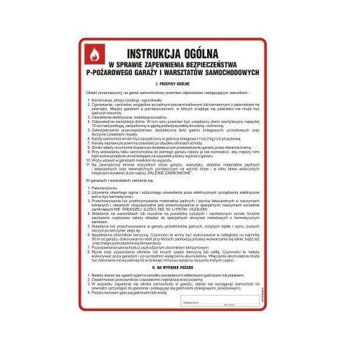 Instrukcja w sprawie zapewnienia bezpieczeństwa ppoż. garaży i warsztatów samochodowych marki Top design
