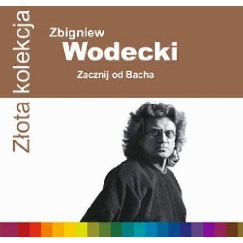 Zbigniew Wodecki - Złota Kolekcja - Zacznij od Bacha