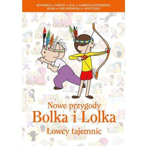 Nowe przygody Bolka i Lolka. Łowcy tajemnic (224 str.)