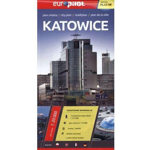 Katowice. Plan miasta 1:20 000. Europilot wersja plastik (opr. broszurowa)