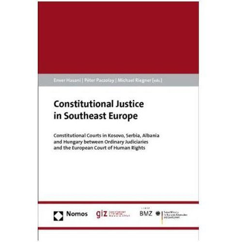 Constitutional Justice in Southeast Europe (9783832977016)