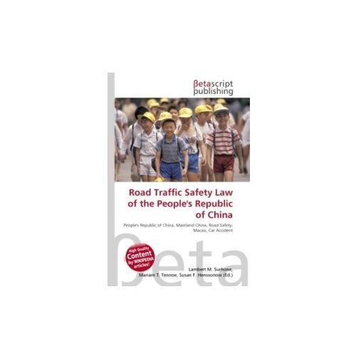 Road Traffic Safety Law of the People's Republic of China