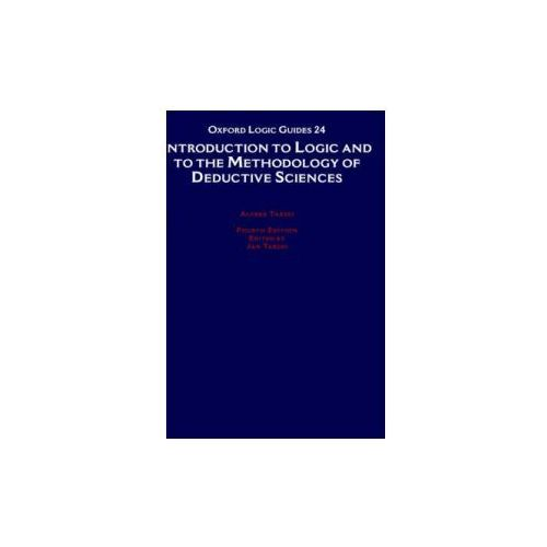 Introduction to Logic and to the Methodology of Deductive Sciences (9780195044720)