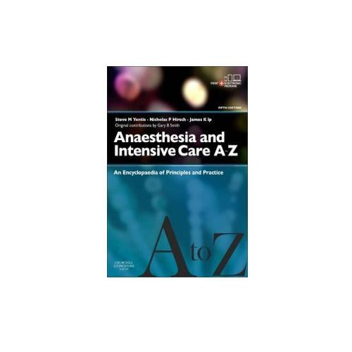 Anaesthesia and Intensive Care A-Z - Print & E-Book (9780702044205)