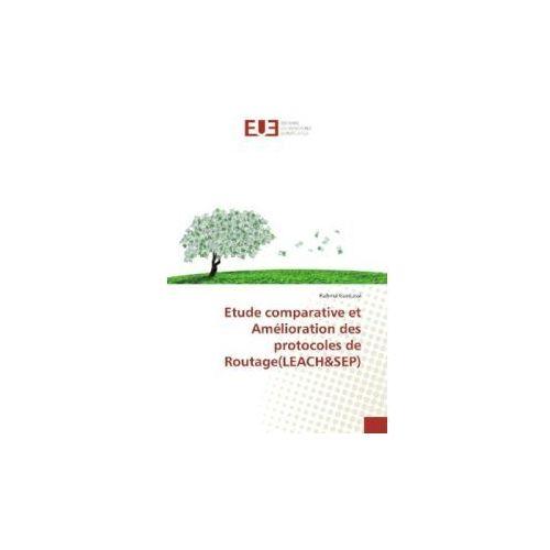 Etude comparative et Amélioration des protocoles de Routage(LEACH&SEP)