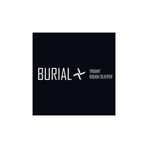 Truant / Rough Sleeper - Burial (Płyta CD)