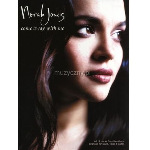jones norah - come away with me (utwory na fortepian, wokal i gitarę) marki Pwm