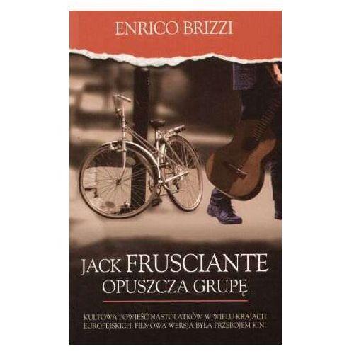 JACK FRUSCIANTE OPUSZCZA GRUP? Enrico Brizzi