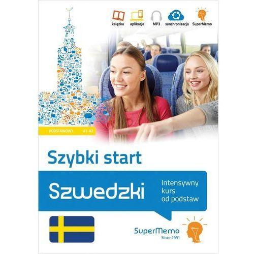 Szwedzki Szybki start Intensywny kurs od podstaw poziom podstawowy A1-A2 (9788379840809)