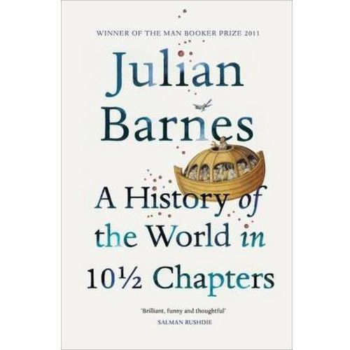 History of the World In 10 1/2 Chapters (9780099540120)
