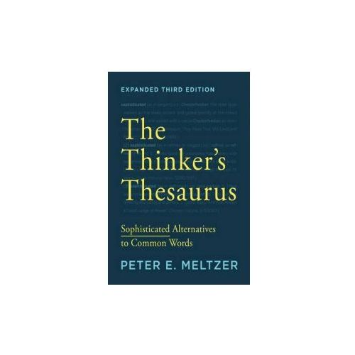Thinker's Thesaurus - Sophisticated Alternatives to Common Words 3e (9780393351255)