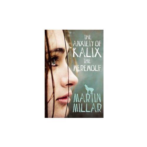 Anxiety of Kalix the Werewolf, Millar, Martin