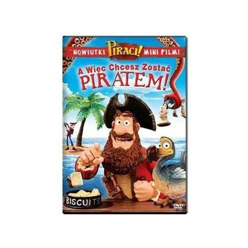 A więc chcesz zostać piratem! (DVD) - Peter Lord