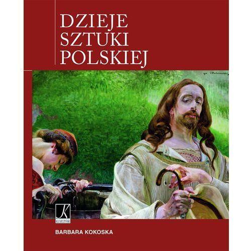 Dzieje sztuki polskiej, Barbara Kokoska
