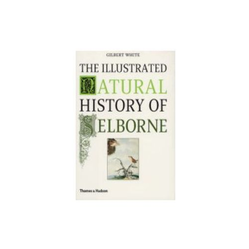 Illustrated Natural History of Selborne (9780500284780)