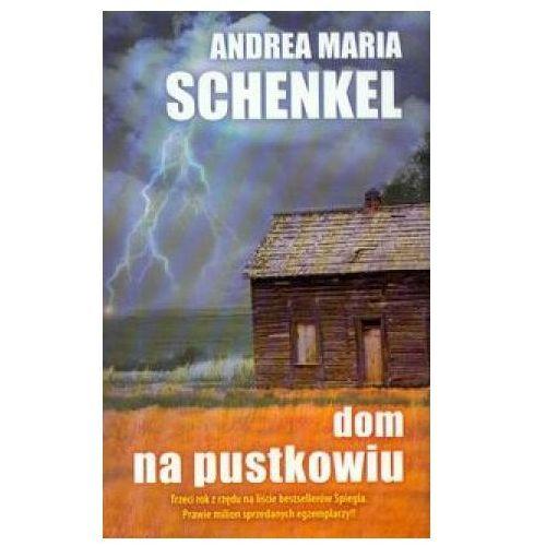 Dom na pustkowiu - Schenkel Andrea Maria, pozycja wydawnicza
