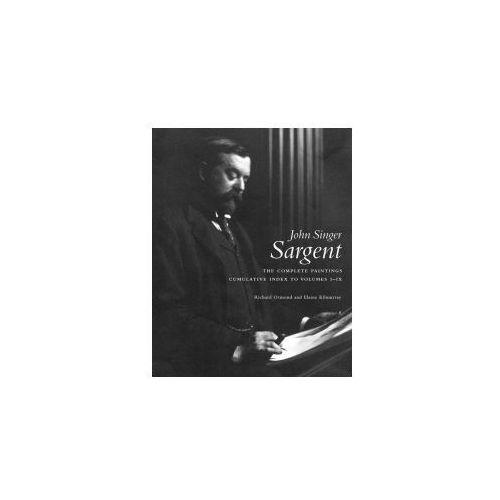 John Singer Sargent Complete Catalogue of Paintings Cumulative Index