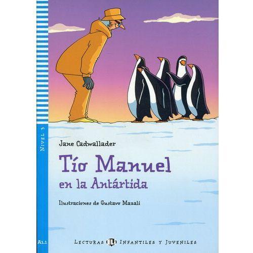 Lecturas ELI Infantiles y Juveniles - Tío Manuel en la Antártida + CD Audio