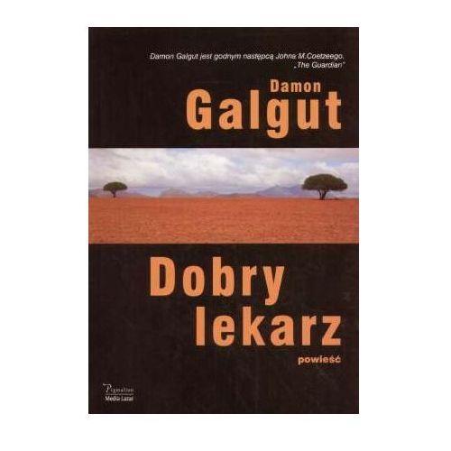 DOBRY LEKARZ Galgut Damon, pozycja wydana w roku: 2007