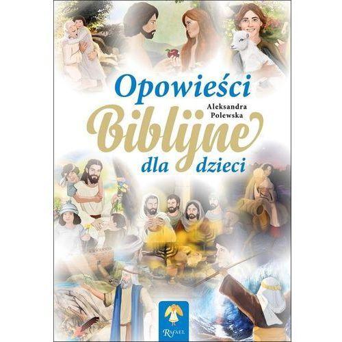 Opowieści biblijne dla dzieci- bezpłatny odbiór zamówień w Krakowie (płatność gotówką lub kartą). (9788365889935)