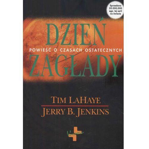 Dzień zagłady - Tim Lahaye, Jerry B. Jenkins (9788374920865)