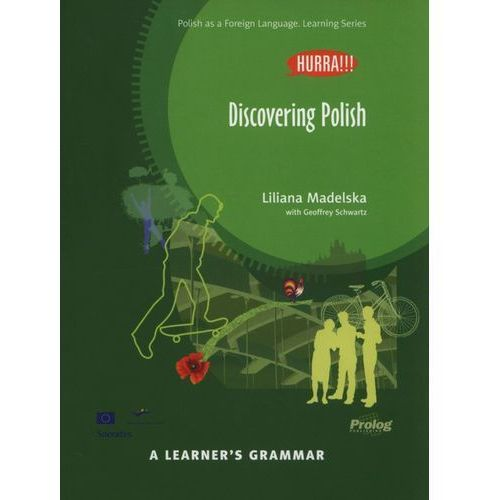 Hurra!!! Discovering Polish A Learner's Grammar