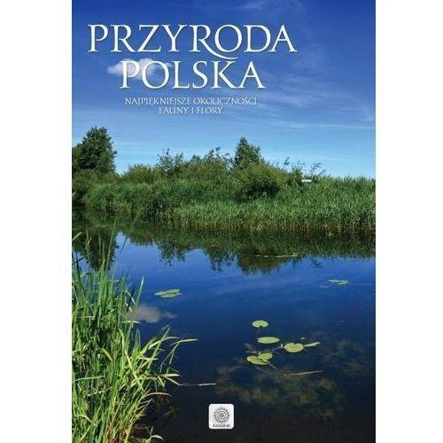 Przyroda Polski. Imagine - Praca zbiorowa, praca zbiorowa