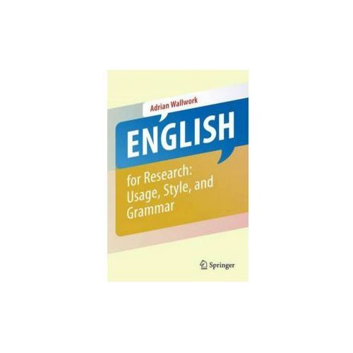 English for Academic Research: Grammar, Usage and Style (9781461415923)