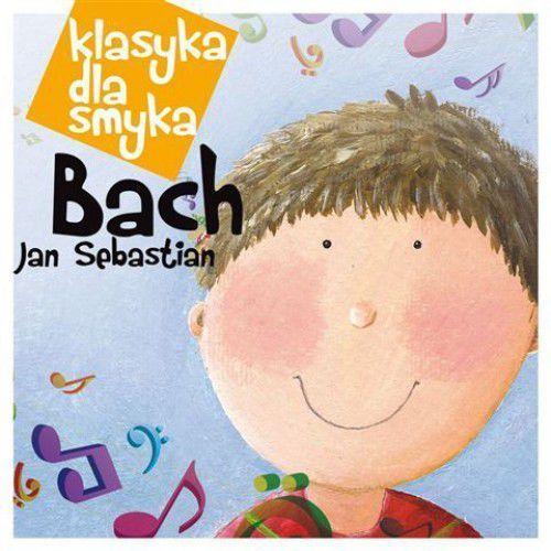 Klasyka dla Smyka. Jan Sebastian Bach (5099902866420)
