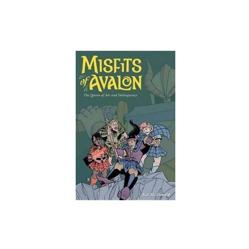 Misfits Of Avalon Volume 1: The Queen Of Air & Delinquency (9781616555382)
