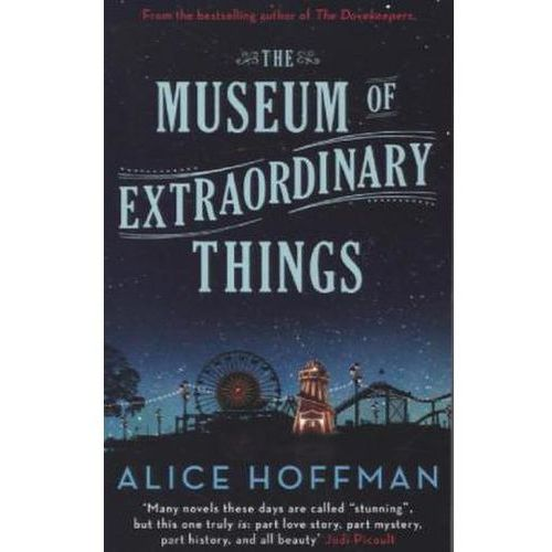 MUSEUM OF EXTRAORDINARY THINPA, ALICE HOFFMAN
