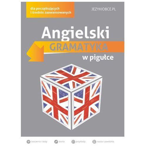 Angielski Gramatyka w pigułce - Wysyłka od 3,99 - porównuj ceny z wysyłką (2015)