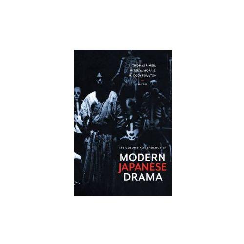 Columbia Anthology of Modern Japanese Drama (9780231128308)