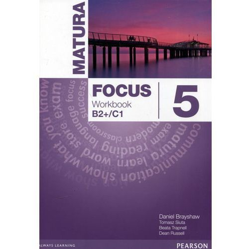 Matura Focus 5 Workbook - Praca zbiorowa, Pearson