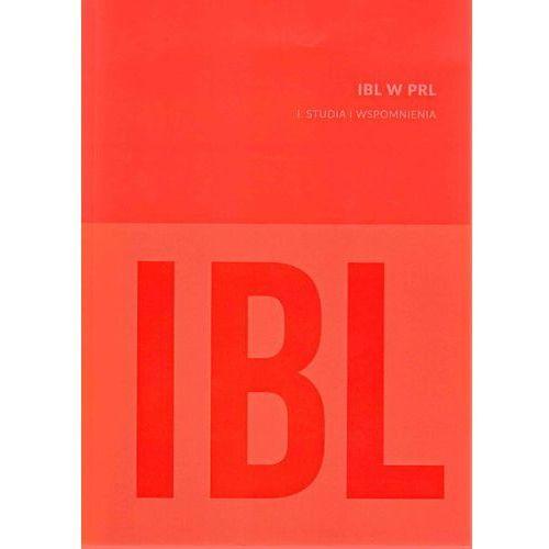 IBL w PRL I Studia i wspomnienia -, oprawa miękka
