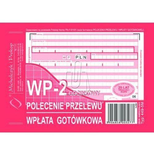 Michalczyk i prokop Polecenie przelewu a6 wpłata gotówkowa 2-odcinkowe oryginał + kopia (449-5m)