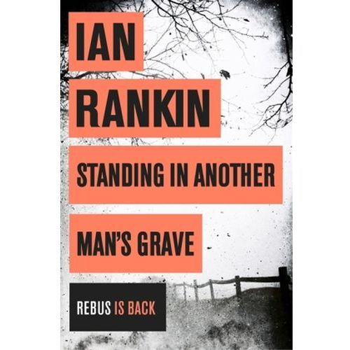 Standing in Another Man's Grave, Rankin, Ian