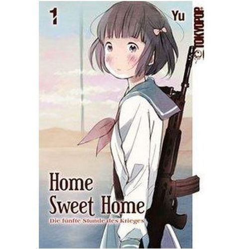 Home Sweet Home - Die fünfte Stunde des Krieges. Bd.1