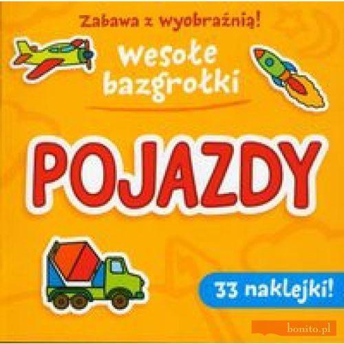 Zabawa z wyobraźnią! Wesołe Bazgrołki. Pojazdy (16 str.)