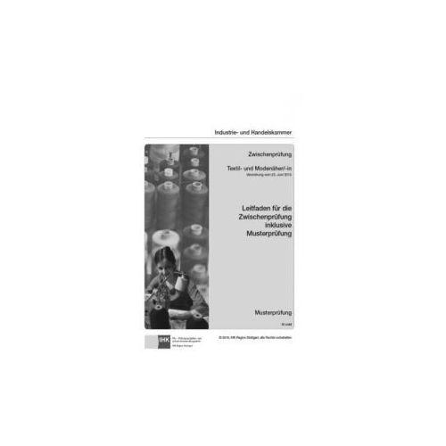 PAL-Musteraufgabensatz - Zwischenprüfung - Textil- und Modenäher/-in (9783958630833)