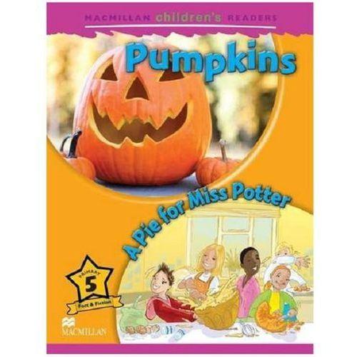 Pumpkins / A Pie For Miss Potter Macmillan Children's Readers 5 (2012)