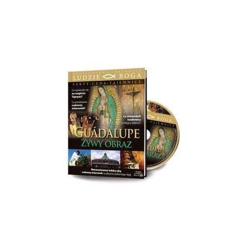 Praca zbiorowa Guadalupe - żywy obraz + film dvd