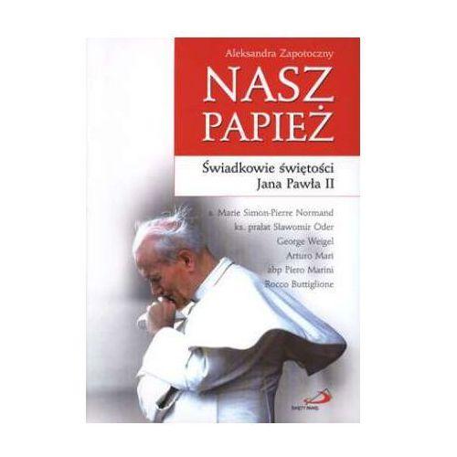 Nasz papież. Świadkowie świętości Jana Pawła II, Edycja Świętego Pawła