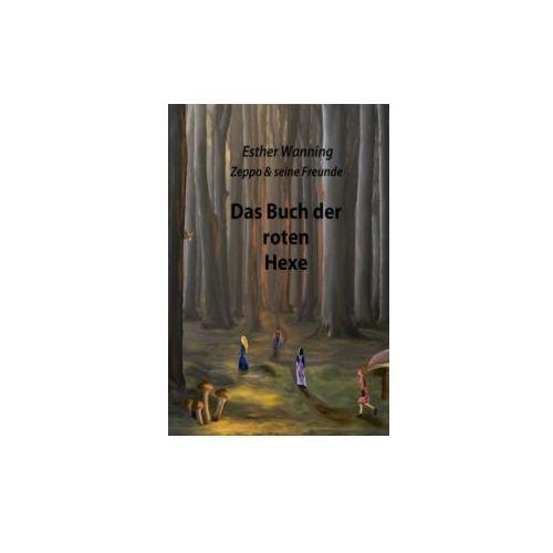 Zeppo Und Seine Freunde - Das Buch Der Roten Hexe