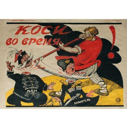 Plakat A3 - Koś w odpowiednim czasie - rosyjski plakat propagandowy A3-GPlak1920-015