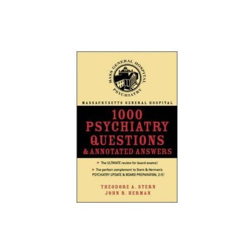 Massachusetts General Hospital 1000 Psychiatry Questions and Annotated Answers (9780071432016)