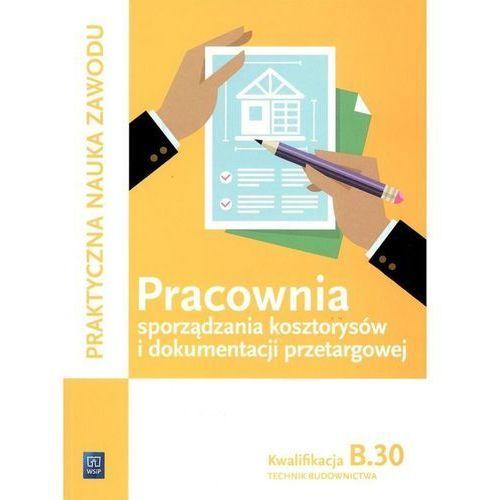 Pracownia Sporządzania Kosztorysów i Dokumentacji Przetargowej. Kwalifikacja B.30. Technik Budownictwa, Renata Solonek
