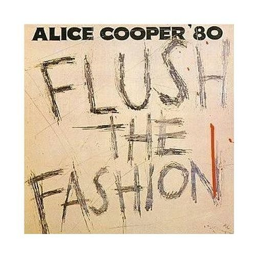 Alice Cooper - FLUSH THE FASHION (0075992622929)
