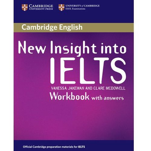 New Insight into IELTS Workbook (zeszyt ćwiczeń) with Answers, Cambridge University Press