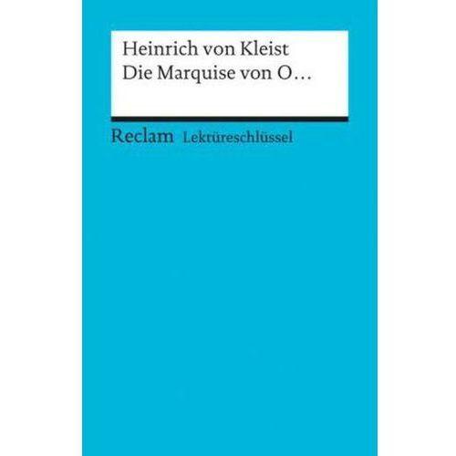 Lektüreschlüssel Heinrich von Kleist 'Die Marquise von O ...'